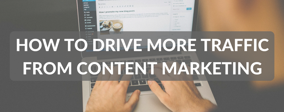 how to drive traffic through content marketing